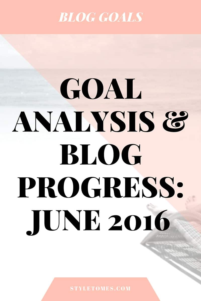 My Personal June Blogging Goals Analysis : How I Grew My Traffic
