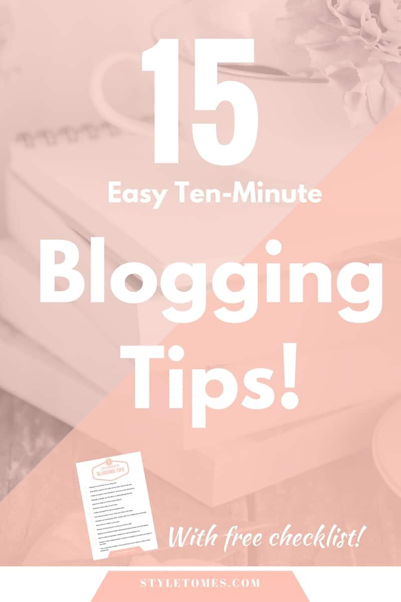 15 Easy Blogging Tips