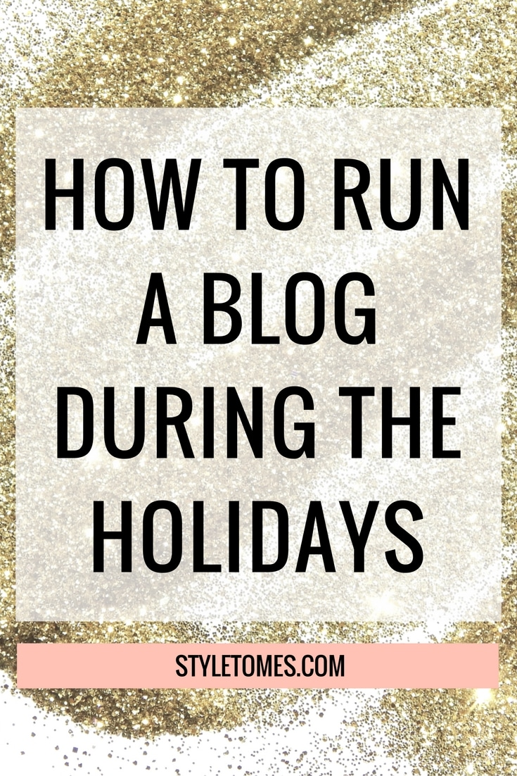 Scheduling Your Blog During the Holidays