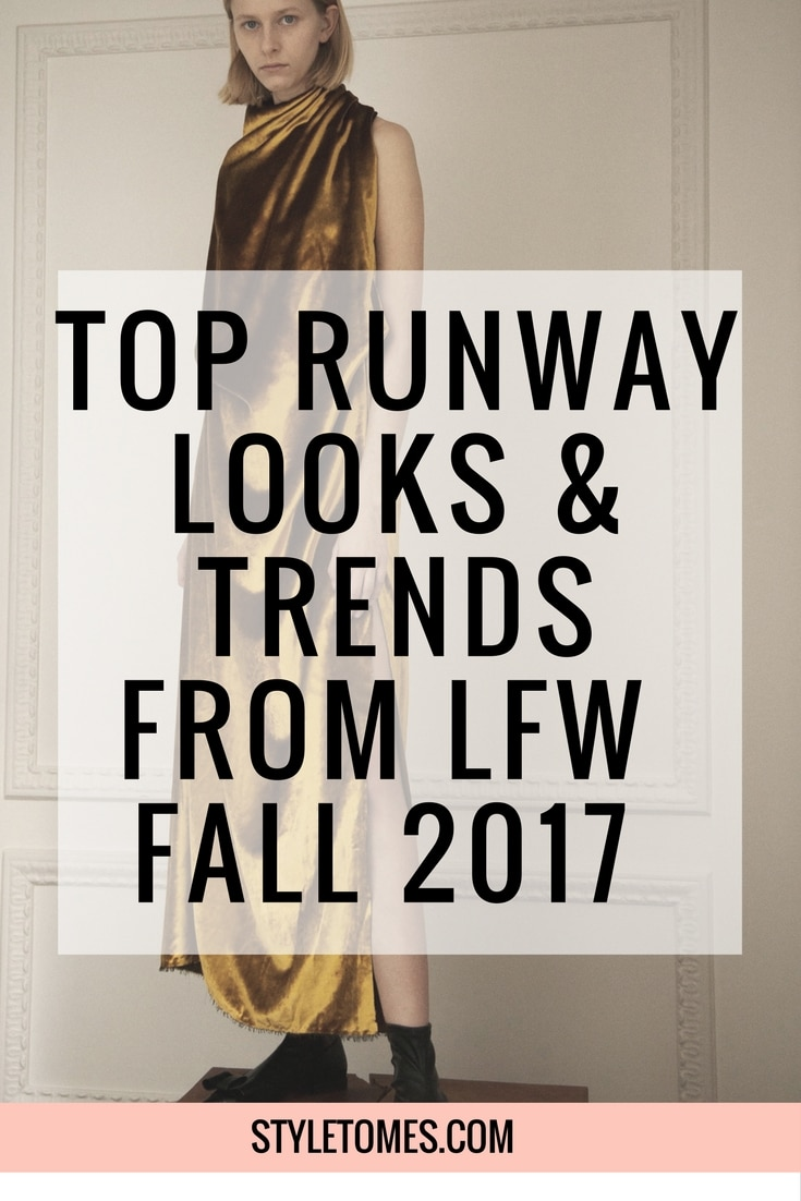 Top 2017 Fall Fashion Trends from LFW